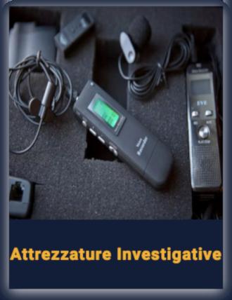 Attrezzature investigative