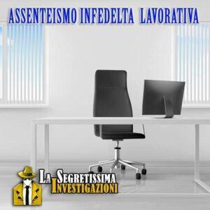 Assenteismo Infedeltà Lavorative